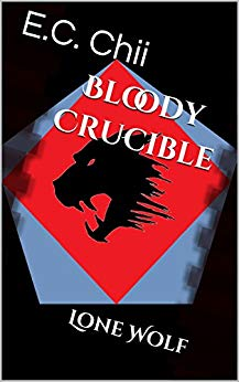Bloody Crucible: Lone Wolf (LITRPG Series)