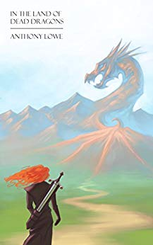 In the Land of Dead Dragons: A LitRPG Short Story (The Realm of Avarill)