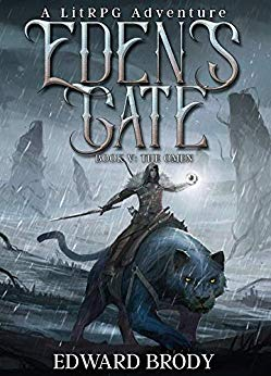 Eden's Gate: The Omen: A LitRPG Adventure