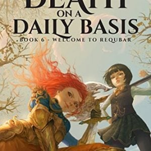 Welcome to Requbar (How To Avoid Death On A Daily Basis Book 6)