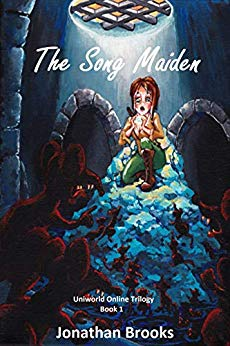 The Song Maiden: A LitRPG Journey (Uniworld Online Book 1)