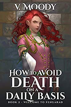 Welcome To Fengarad (How To Avoid Death On A Daily Basis Book 2)