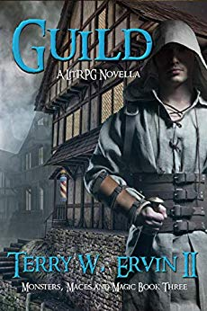 Guild: A LitRPG Novella (Monsters, Maces and Magic Book 3)