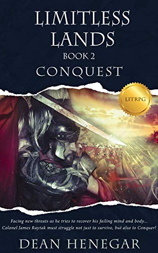 Limitless Lands Book 2: Conquest (A LitRPG Adventure)