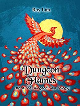Dungeon Flames: #2 of the Dungeon Hive Trilogy
