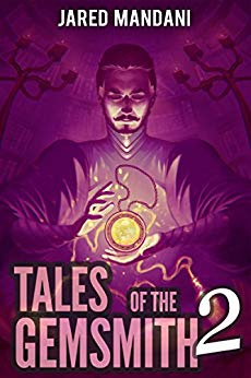 Tales of the Gemsmith - Red: A LitRPG Adventure Series (Aldaron Worlds Book 2)