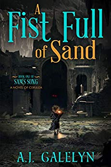A Fist Full of Sand: A Book of Cerulea (Sam's Song 1)