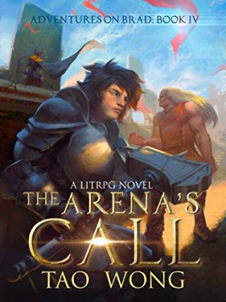 The Arena's Call: Book 4 of the Adventures on Brad