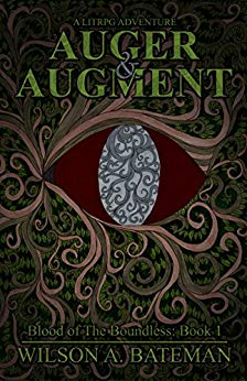 Auger & Augment (Blood of The Boundless Book 1)