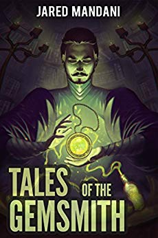 Tales of the Gemsmith - Green: A LitRPG Adventure Series (Aldaron Worlds Book 1)