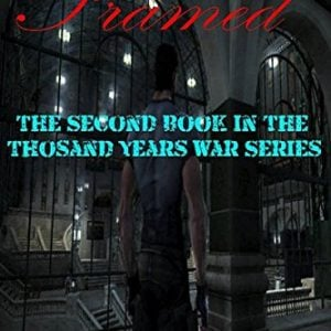 Framed: A LitFPS Sci-Fi Novel: The Second Book of the Thousand Years War Series