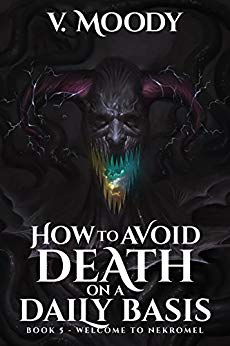 Welcome To Nekromel (How To Avoid Death On A Daily Basis Book 5)