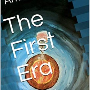 The First Era: The History System Chronicles