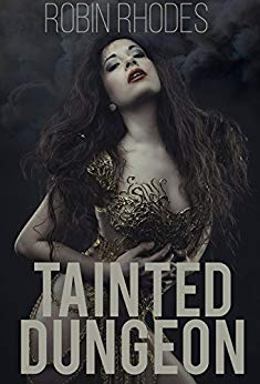Tainted Dungeon (Corrupted Dungeon Book 2)