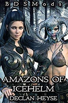 Amazons of Icehelm (BDSMods Book 1)