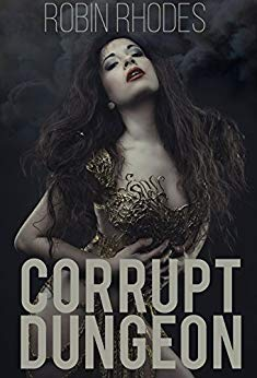 Corrupt Dungeon (Corrupted Dungeon Book 1)