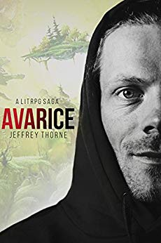 Avarice: A LitRPG Virtual Fantasy Adventure