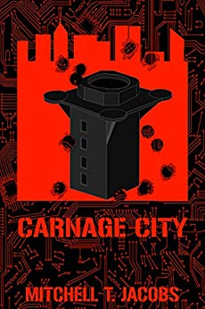 Carnage City: A World at War Novel (World at War Online Book 6)