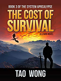 The Cost of Survival: A LitRPG Apocalypse (The System Apocalypse Book 3)