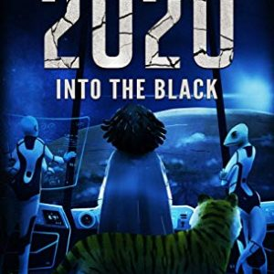 Apocalypse 2020: Into the Black