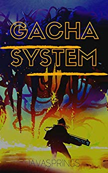 Gacha System- Dungeon Core Spawner: Chronicles of a Transmigrated Summoner (Gachapon System Book 1)