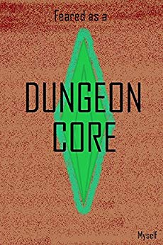 Reborn as a Dungeon Core Volume 2