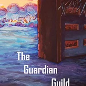 The Guardian Guild: A Dungeon Core Epic (Station Cores Book 3)