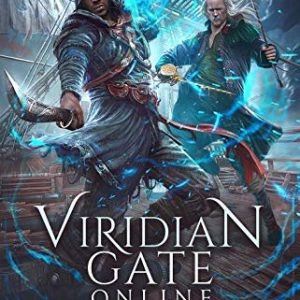 Viridian Gate Online: Dead Man's Tide: A litRPG Adventure (The Illusionist Book 2)