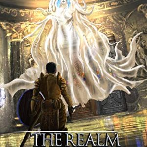 The Realm Between: The Adventurers Guild: A LitRPG Saga (Book 3)