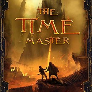 The Time Master (Interworld Network Book I): LitRPG Series