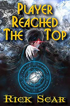 Player reached the Top. LitRPG series