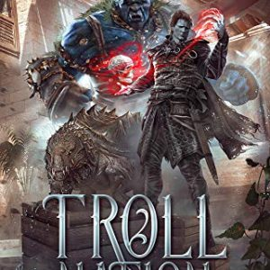 Troll Nation (The Rogue Dungeon Book 3)