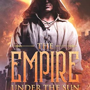 Dawn of Adventure (Book 6): The Empire Under the Sun: The Dungeon Master's Quests: Journey into Glory a LitRPG Series