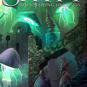 The Gnawing Darkness - A Shyft Side Quest: (A Short LitRPG Adventure)