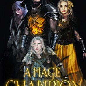 A Mage Champion: (The Chronicles of Herst: Book 3)