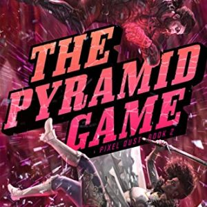 The Pyramid Game (Pixel Dust Book 2)
