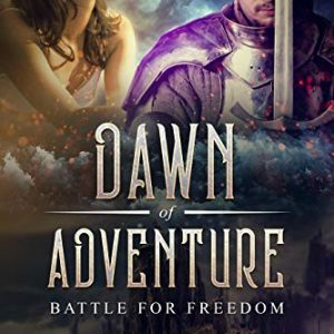 Dawn of Adventure (Book 7): Battle for Freedom: The Dungeon Master's Quests: Journey into Glory a LitRPG Series